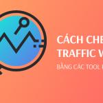 Hướng Dẫn Cách Kiểm Tra Traffic Của Đối Thủ Có 1 Không 2