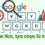 Từ khóa seo là gì? Đánh giá từ khóa dễ và khó thế nào cho đúng?