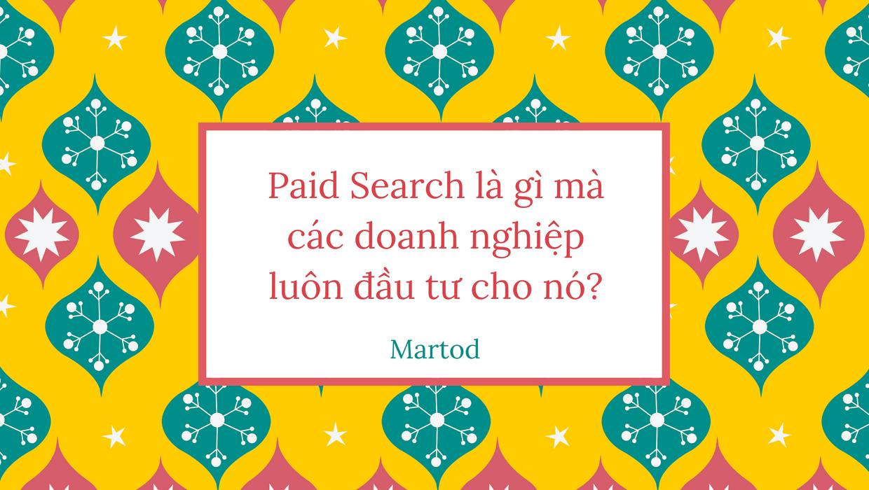 Bạn có biết Paid search là gì?
