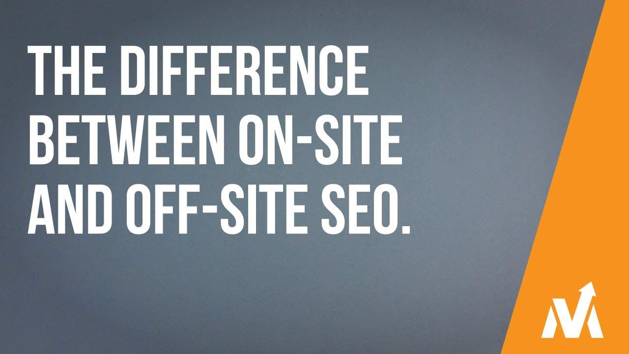Sự khác nhau về on site và off site