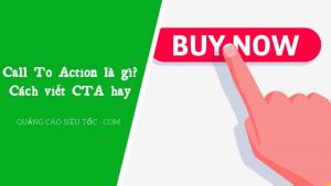 CTA là gì và có những dạng CTA nào phổ biến
