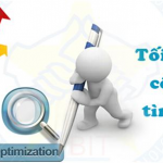 Optimize là gì - Những điều về optimize mà bạn chưa biết