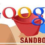 Google sandbox là gì? Dấu hiệu nhận biết và cách thoát sandbox 2021