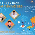 Slide Workshop Kiếm Tiền với SEO 2021 - Vũ Long Holdings & FPT SKilling & Accesstrade