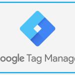 Google tag manager là gì? Những kiến thức cần biết về google tag manager
